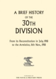 Обложка книги  - Brief History of the 30th Division