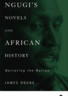 Обложка книги  - Ngugi's Novels and African History