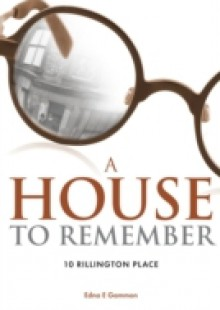 Обложка книги  - House to Remember: 10 Rillington Place
