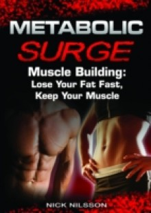 Обложка книги  - Metabolic Surge Muscle Building