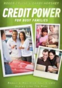 Обложка книги  - Credit Power for Busy Families