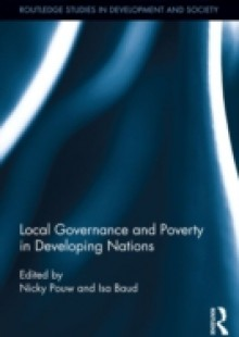 Обложка книги  - Local Governance and Poverty in Developing Nations