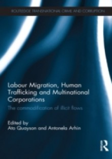 Обложка книги  - Labour Migration, Human Trafficking and Multinational Corporations