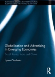 Обложка книги  - Globalisation and Advertising in Emerging Economies