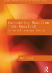 Обложка книги  - Conducting Reaction Time Research in Second Language Studies