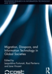 Обложка книги  - Migration, Diaspora and Information Technology in Global Societies