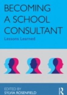 Обложка книги  - Becoming a School Consultant