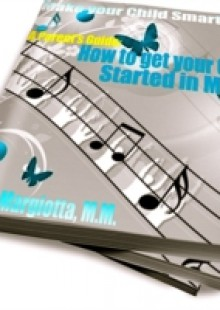 Обложка книги  - Parent's Guide: How To Get Your Child Started In Music