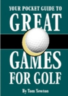 Обложка книги  - Your Pocket Guide to Great Games for Golf