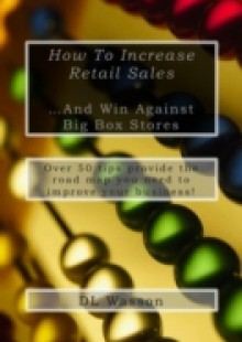 Обложка книги  - How To Increase Retail Sales