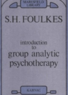Обложка книги  - Introduction to Group Analytic Psychotherapy