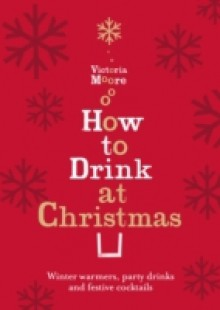 Обложка книги  - How to Drink at Christmas