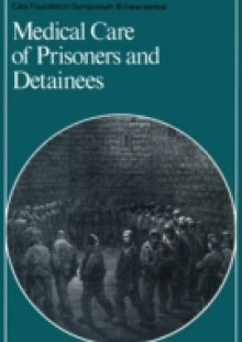 Обложка книги  - Medical Care of Prisoners and Detainees