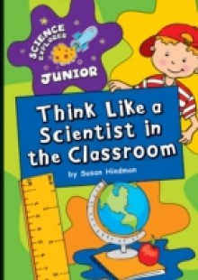 Обложка книги  - Think Like a Scientist in the Classroom