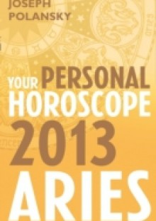 Обложка книги  - Aries 2013: Your Personal Horoscope