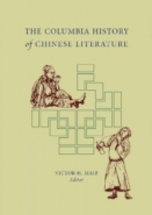Обложка книги  - Columbia History of Chinese Literature