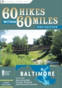 Обложка книги  - 60 Hikes Within 60 Miles: Baltimore
