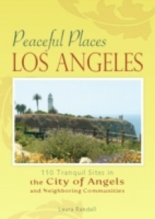 Обложка книги  - Peaceful Places: Los Angeles