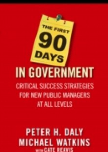 Обложка книги  - First 90 Days in Government