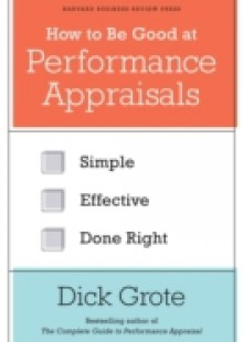 Обложка книги  - How to Be Good at Performance Appraisals