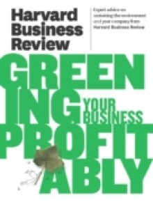 Обложка книги  - Harvard Business Review on Greening Your Business Profitably