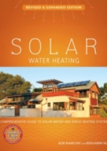Обложка книги  - Solar Water Heating–Revised & Expanded Edition