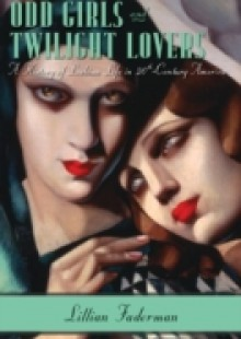Обложка книги  - Odd Girls and Twilight Lovers