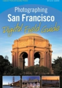 Обложка книги  - Photographing San Francisco Digital Field Guide