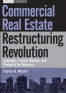 Обложка книги  - Commercial Real Estate Restructuring Revolution