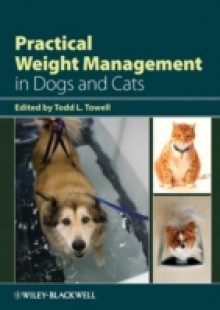 Обложка книги  - Practical Weight Management in Dogs and Cats