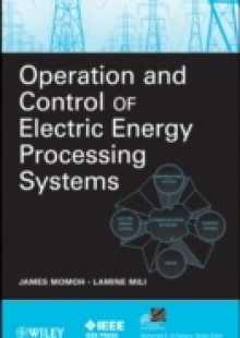 Обложка книги  - Operation and Control of Electric Energy Processing Systems