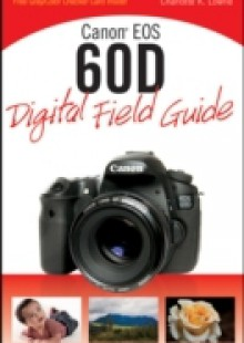 Обложка книги  - Canon EOS 60D Digital Field Guide