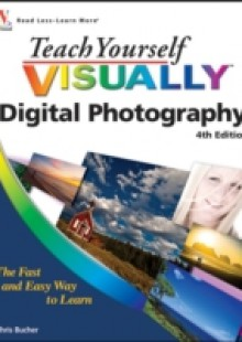 Обложка книги  - Teach Yourself VISUALLY Digital Photography