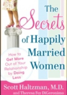 Обложка книги  - Secrets of Happily Married Women