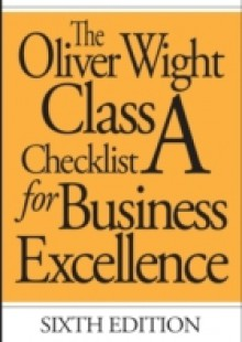 Обложка книги  - Oliver Wight Class A Checklist for Business Excellence