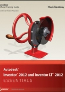 Обложка книги  - Autodesk Inventor 2012 and Inventor LT 2012 Essentials