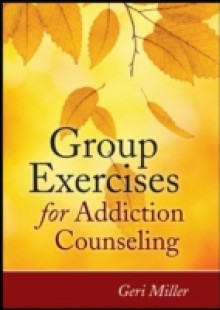 Обложка книги  - Group Exercises for Addiction Counseling
