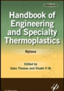 Обложка книги  - Handbook of Engineering and Specialty Thermoplastics, Nylons