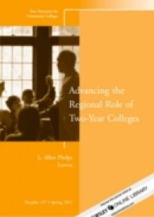 Обложка книги  - Advancing the Regional Role of Two-Year Colleges