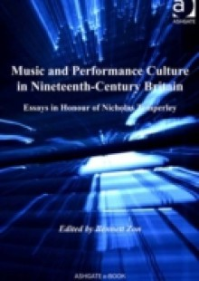 Обложка книги  - Music and Performance Culture in Nineteenth-Century Britain