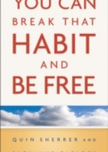 Обложка книги  - You Can Break That Habit and Be Free