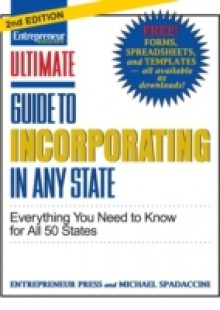 Обложка книги  - Ultimate Guide to Incorporating In Any State