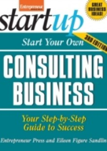 Обложка книги  - Start Your Own Consulting Business