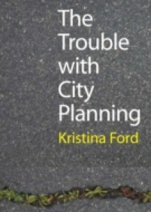 Обложка книги  - Trouble with City Planning