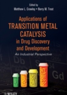 Обложка книги  - Applications of Transition Metal Catalysis in Drug Discovery and Development