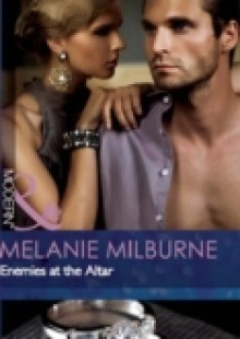 Обложка книги  - Enemies at the Altar (Mills & Boon Modern) (The Outrageous Sisters, Book 2)