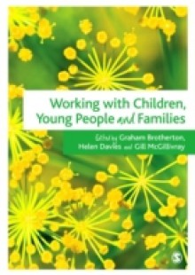 Обложка книги  - Working with Children, Young People and Families