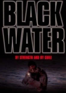 Обложка книги  - Black Water: By Strength and By Guile