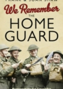 Обложка книги  - We Remember the Home Guard