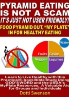 Обложка книги  - Pyramid Eating Is Not A Scam. It's Just Not User Friendly!